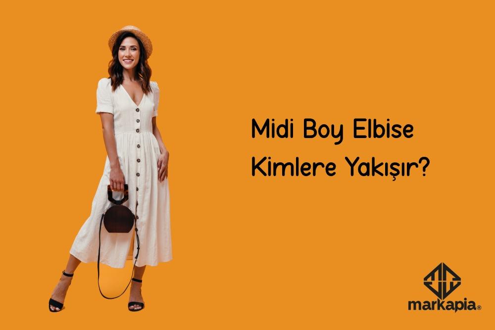 Midi Boy Elbise Kimlere Yakışır?